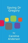 Saving Dr Gregory