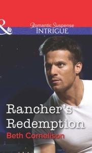 Rancher's Redemption (ebok) av Beth Corneliso