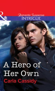 A Hero of Her Own (ebok) av Carla Cassidy