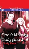 The 9-Month Bodyguard