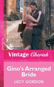 Gino's Arranged Bride (ebok) av Lucy Gordon