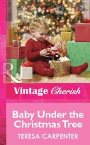 Baby Under the Christmas Tree (ebok) av Teres