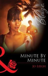Minute by Minute (ebok) av Jo Leigh