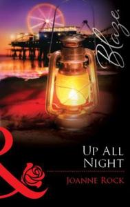 Up All Night (ebok) av Joanne Rock