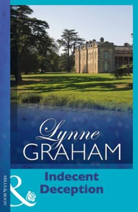 Indecent Deception (ebok) av Lynne Graham