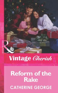 Reform of the Rake (ebok) av Catherine George