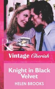 Knight in black velvet (ebok) av Helen Brooks