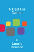 A Dad For Daniel