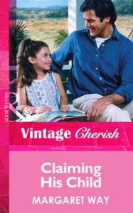 Claiming his child (ebok) av Margaret Way
