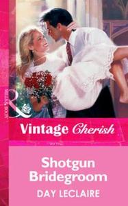 Shotgun bridegroom (ebok) av Day Leclaire