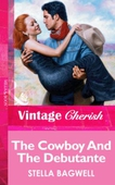 The Cowboy And The Debutante