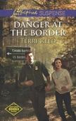 Danger at the Border