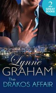 The Drakos Affair (ebok) av Lynne Graham