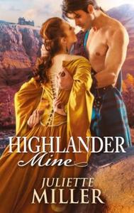 Highlander Mine (ebok) av Juliette Miller