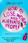 How To Lose Weight And Alienate People