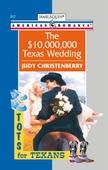 The $10,000,000 Texas Wedding
