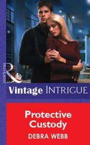 Protective Custody (ebok) av Debra Webb