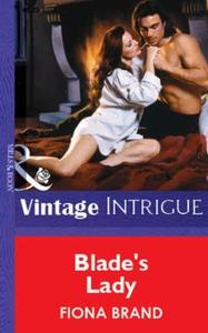 Blade's Lady (ebok) av Fiona Brand