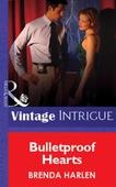 Bulletproof Hearts