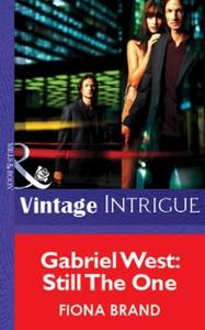 Gabriel West: Still The One (ebok) av Fiona B