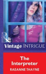 The Interpreter (ebok) av RaeAnne Thayne