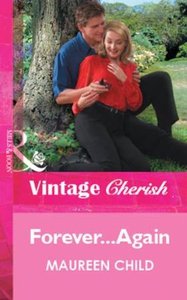 Forever...Again (ebok) av Maureen Child