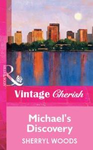 Michael's Discovery (ebok) av Sherryl Woods