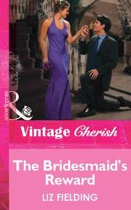The Bridesmaid's Reward (ebok) av Liz Fieldin