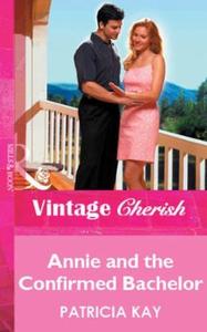 Annie and the Confirmed Bachelor (ebok) av Pa