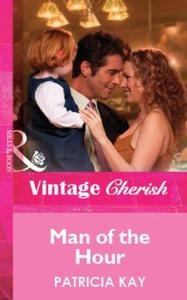 Man of the Hour (ebok) av Patricia Kay