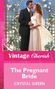 The Pregnant Bride (ebok) av Crystal Green