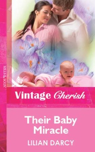 Their Baby Miracle (ebok) av Lilian Darcy