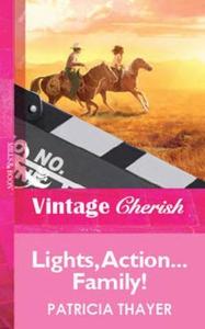 Lights, action...family! (ebok) av Patricia T