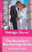 The Bachelor's Northbridge Bride
