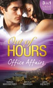 Out of Hours...Office Affairs (ebok) av Sarah