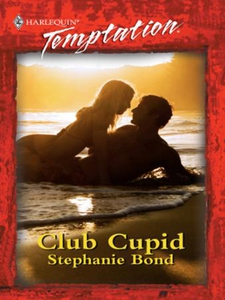 Club Cupid (ebok) av Stephanie Bond