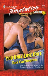 You only love once (ebok) av Tori Carrington