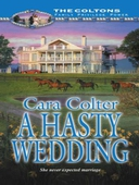 A hasty wedding