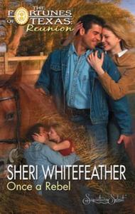 Once a Rebel (ebok) av Sheri WhiteFeather