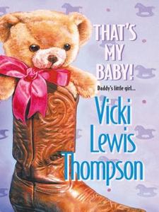 That's My Baby! (ebok) av Vicki Lewis Thompso