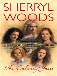 The Calamity Janes (ebok) av Sherryl Woods