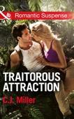 Traitorous Attraction