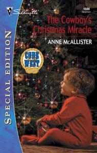 The Cowboy's Christmas Miracle (ebok) av Anne