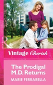 The Prodigal M.D. Returns