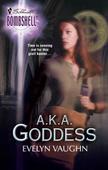 A.k.a. Goddess