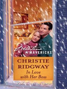 In Love with Her Boss (ebok) av Christie Ridg
