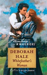 Whitefeather's Woman (ebok) av Deborah Hale