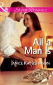 All a Man Is