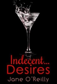 Indecent...Desires