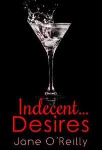 Indecent...Desires (ebok) av Jane O'Reilly